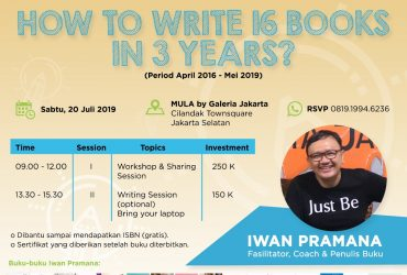 How to Write 16 Books in 3 Years : Workshop & Sharing Session