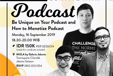 Level Up Class Vol. 3 : Survive with Podcast – Be Unique on Your Podcast & How to Monetize Podcast